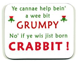 """You can´t help being a little bit grumpy. Not if you were just born crabbit"""